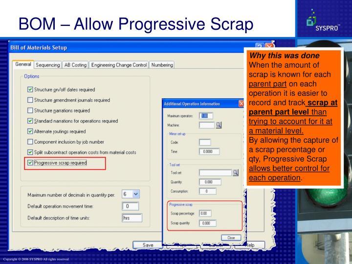 BOM – Allow Progressive Scrap