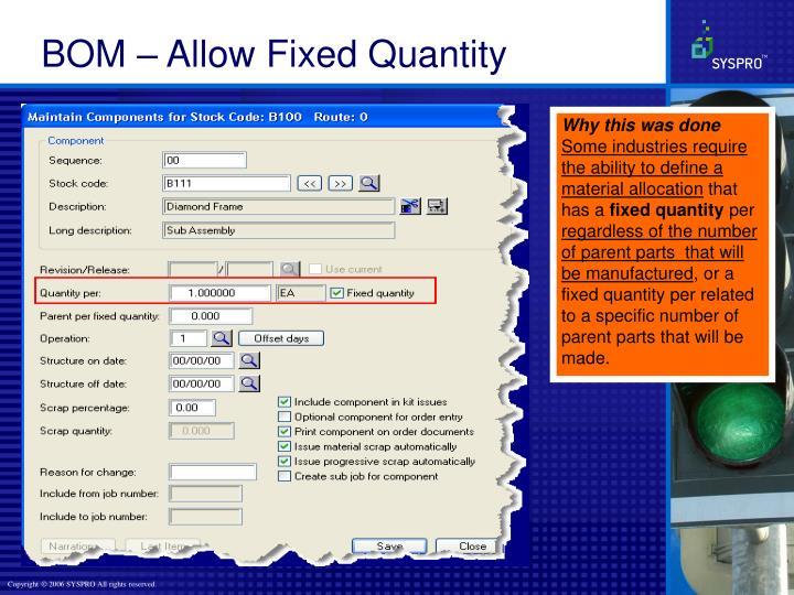 BOM – Allow Fixed Quantity