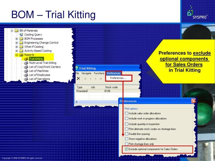 BOM – Trial Kitting
