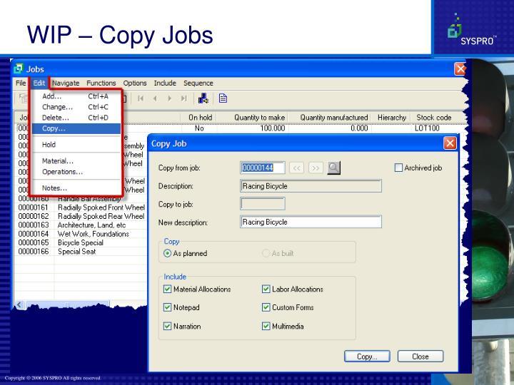 WIP – Copy Jobs