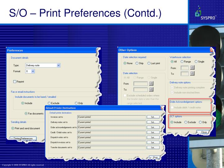S/O – Print Preferences (Contd.)