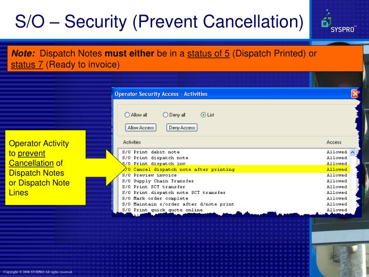 S/O – Security (Prevent Cancellation)
