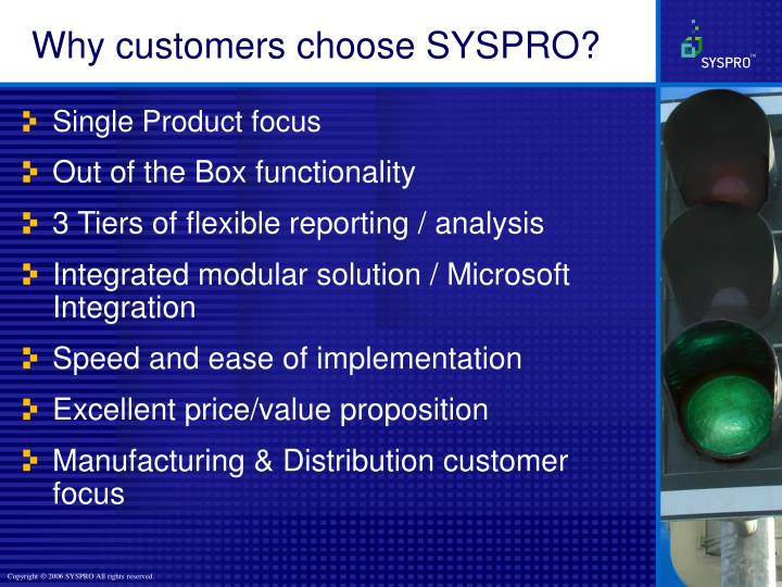 Why customers choose SYSPRO?