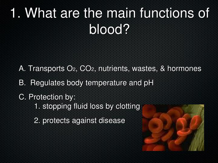 1 what are the main functions of blood