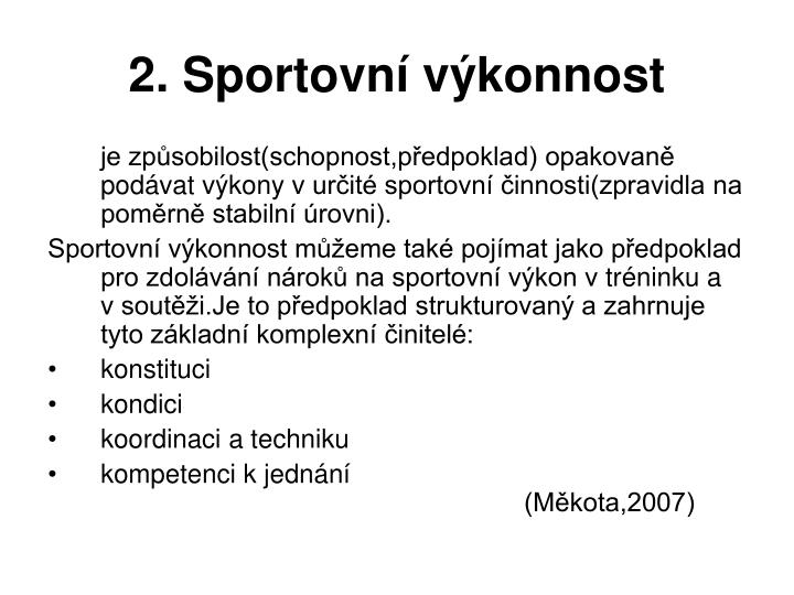 2. Sportovní výkonnost