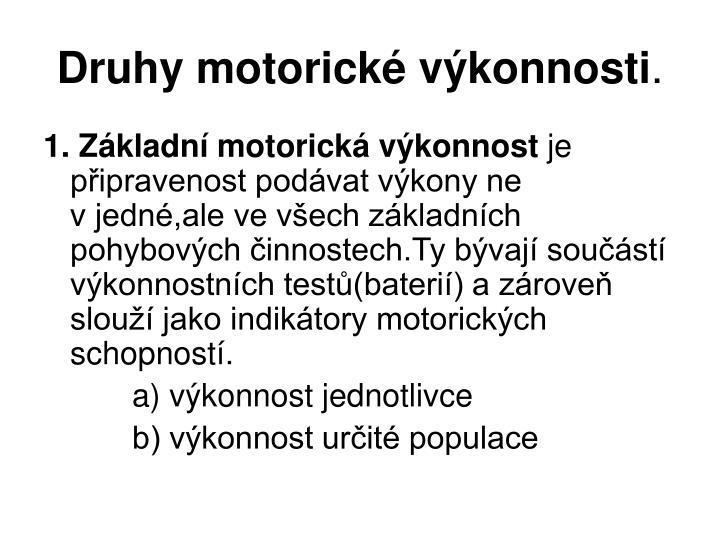 Druhy motorické výkonnosti