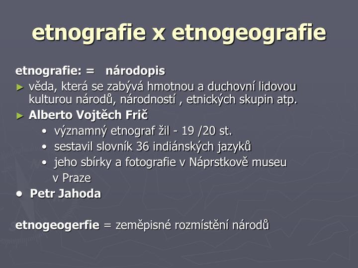etnografie x etnogeografie