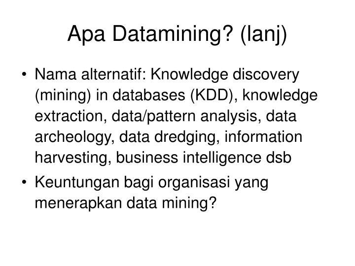 Apa Datamining? (lanj)