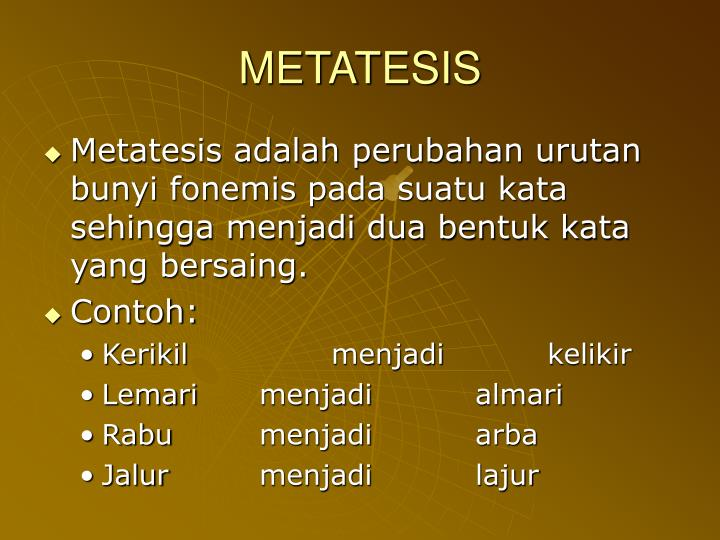 Metatesis