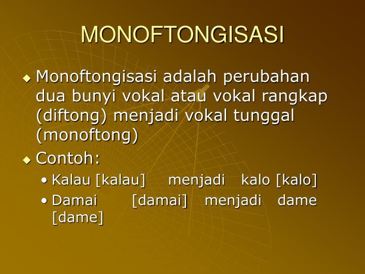 MONOFTONGISASI