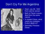 don t cry for me argentina