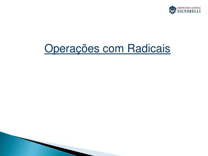Operações com Radicais