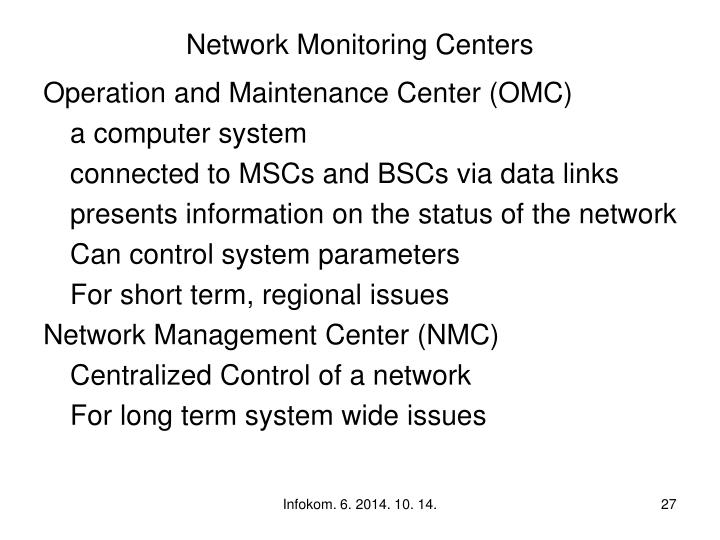 Network Monitoring Centers