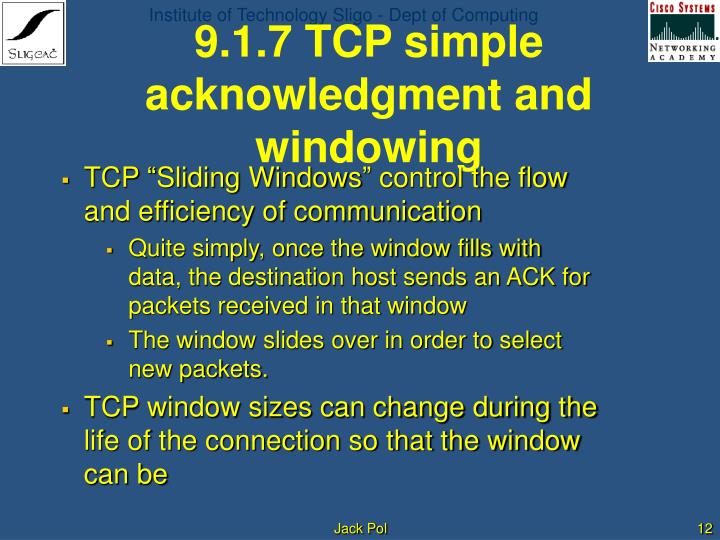 9.1.7 TCP simple acknowledgment and windowing