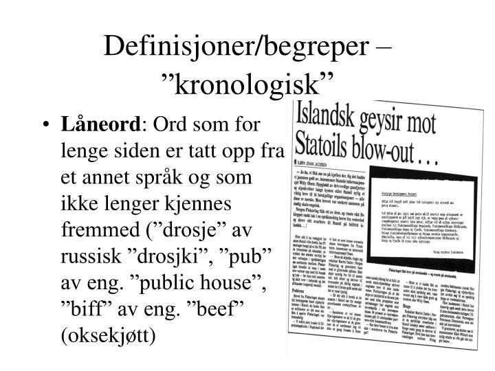 """Definisjoner/begreper – """"kronologisk"""