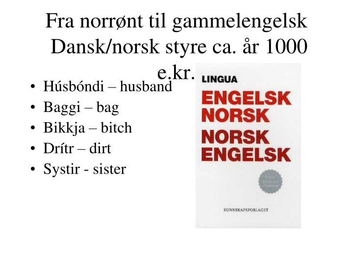 Fra norrønt til gammelengelsk