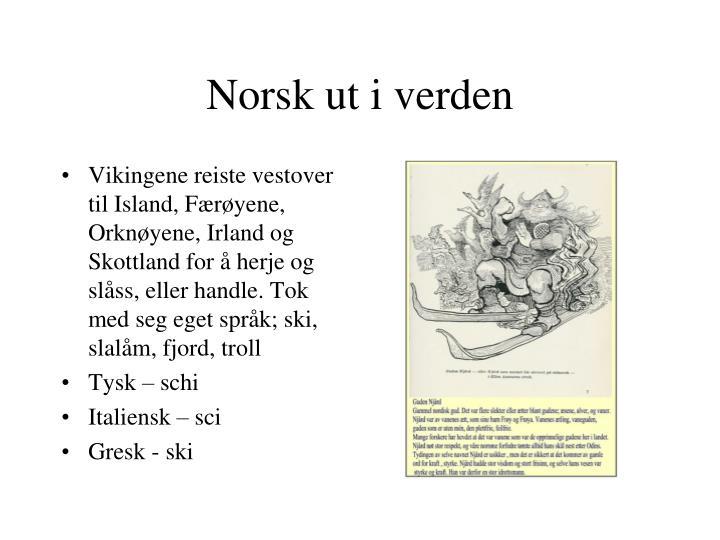 Norsk ut i verden