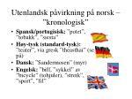 utenlandsk p virkning p norsk kronologisk3