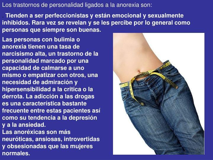 Los trastornos de personalidad ligados a la anorexia son: