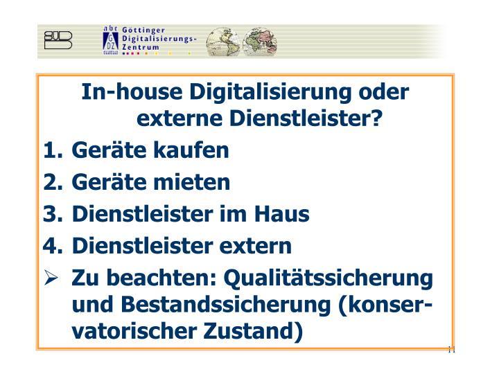 In-house Digitalisierung oder externe Dienstleister?