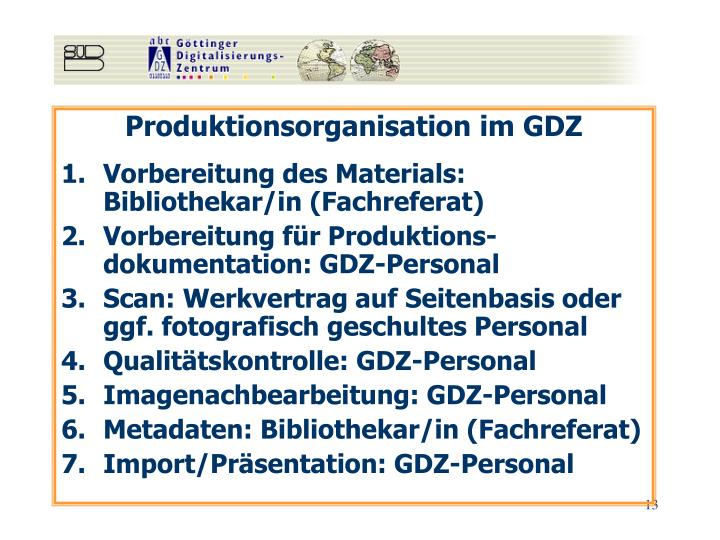 Produktionsorganisation im GDZ