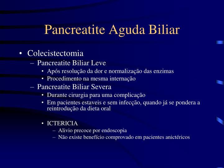 Pancreatite Aguda Biliar