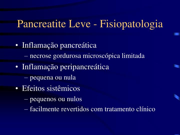Pancreatite Leve - Fisiopatologia