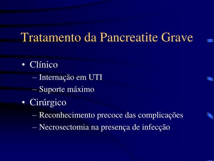 Tratamento da Pancreatite Grave