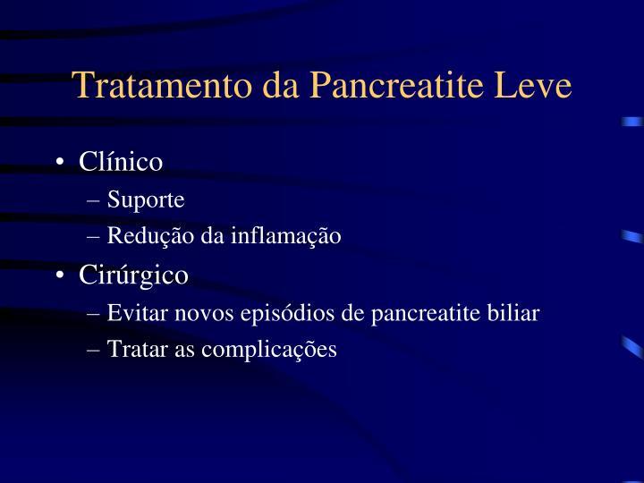 Tratamento da Pancreatite Leve
