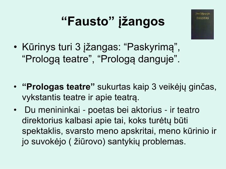 """""""Fausto"""" įžangos"""