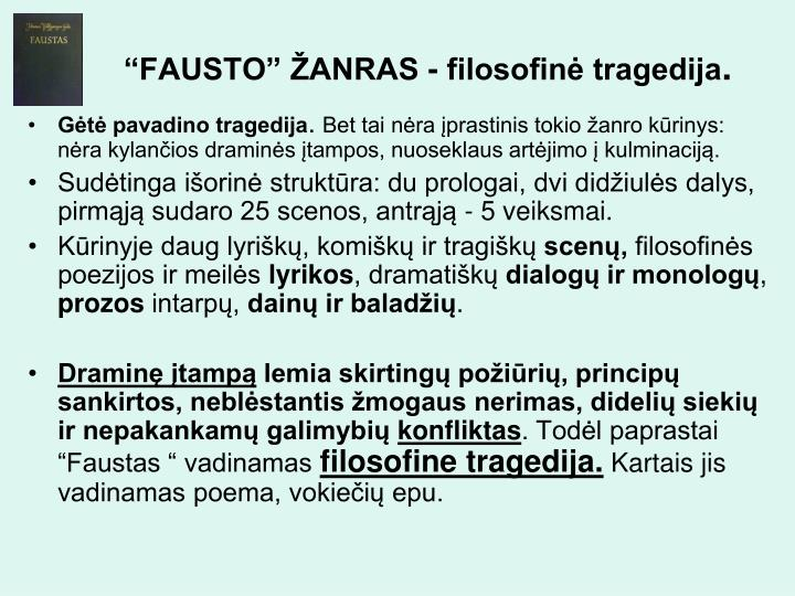 """""""FAUSTO"""" ŽANRAS - filosofinė tragedija"""