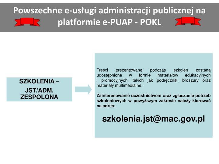 Powszechne e-usługi administracji publicznej na platformie e-PUAP - POKL