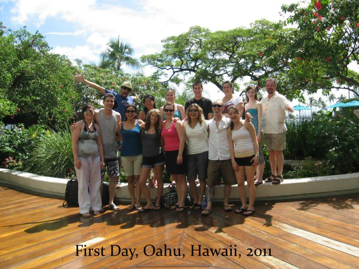 First Day, Oahu, Hawaii, 2011