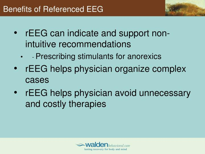 Benefits of Referenced EEG