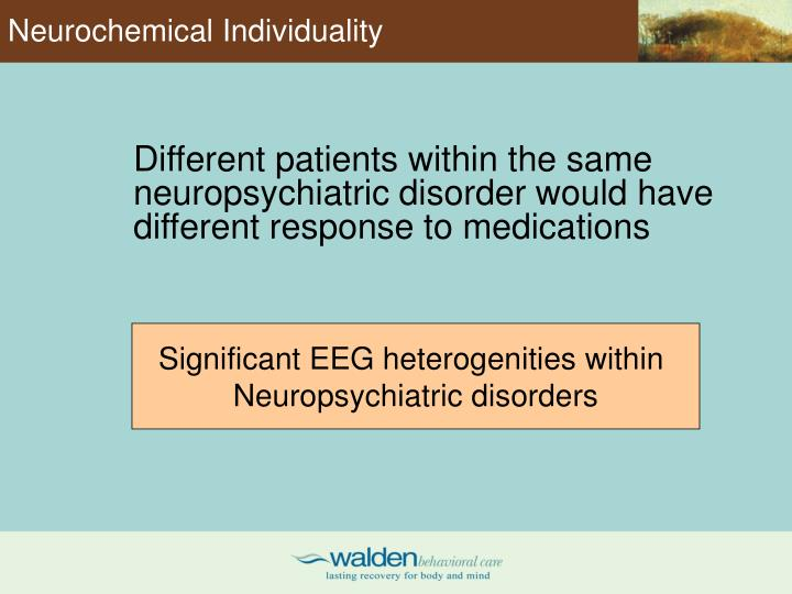 Neurochemical Individuality
