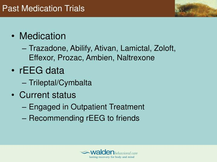 Past Medication Trials
