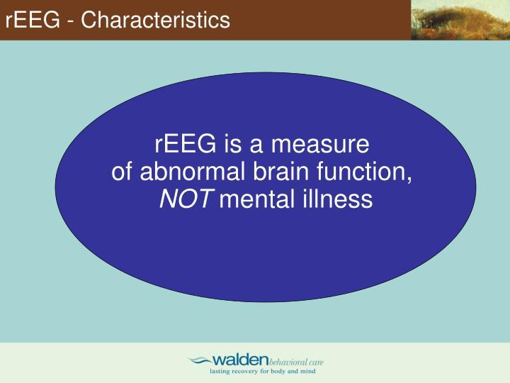 rEEG - Characteristics