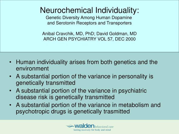 Neurochemical Individuality: