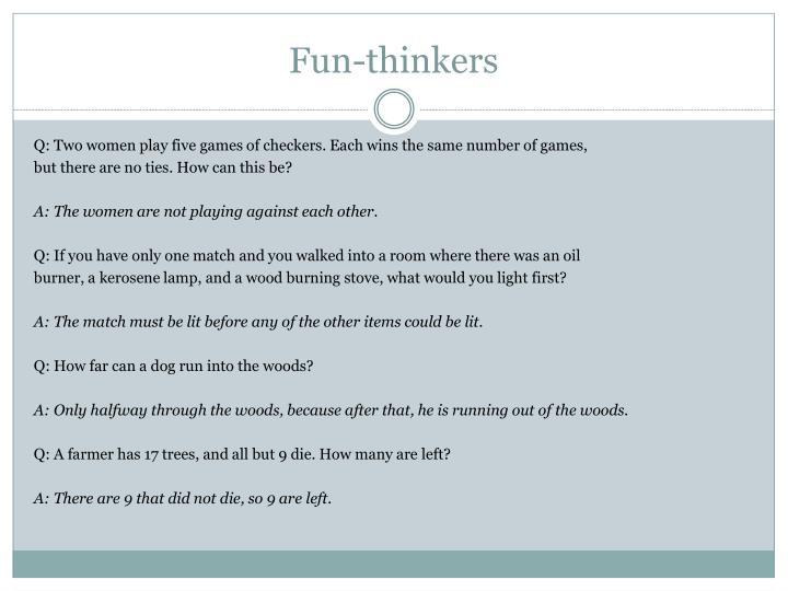 Fun-thinkers