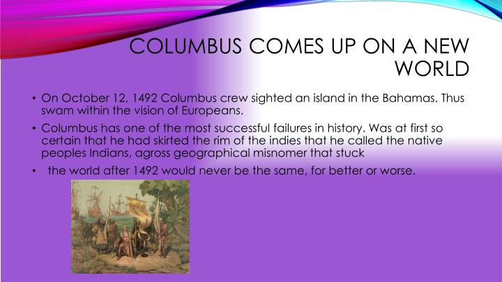 Columbus Comes up on a new world