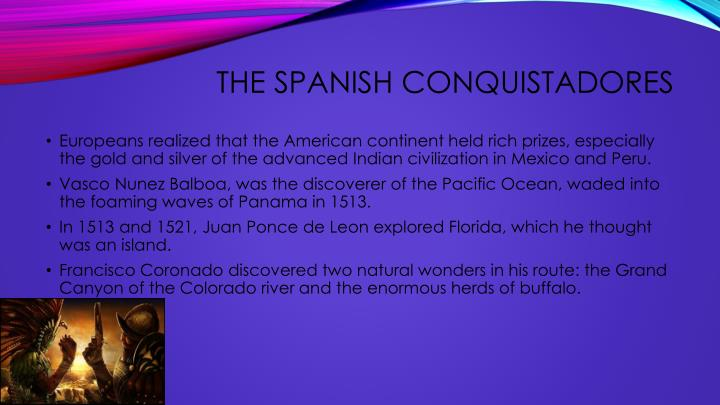 The Spanish Conquistadores