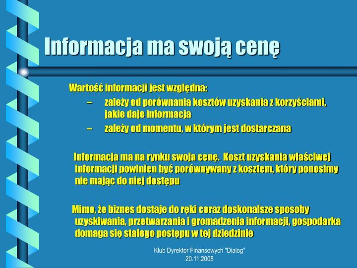 Informacja ma swoją cenę
