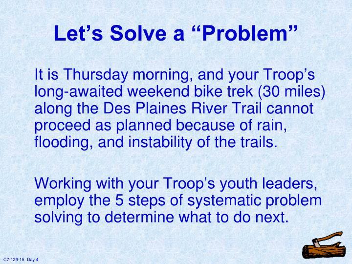 """Let's Solve a """"Problem"""""""