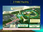 j parc facility