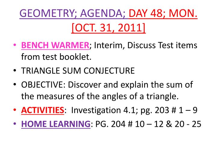 Geometry agenda day 48 mon oct 31 2011