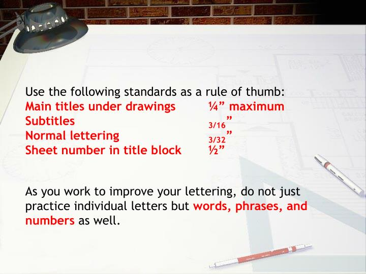 Use the following standards as a rule of thumb: