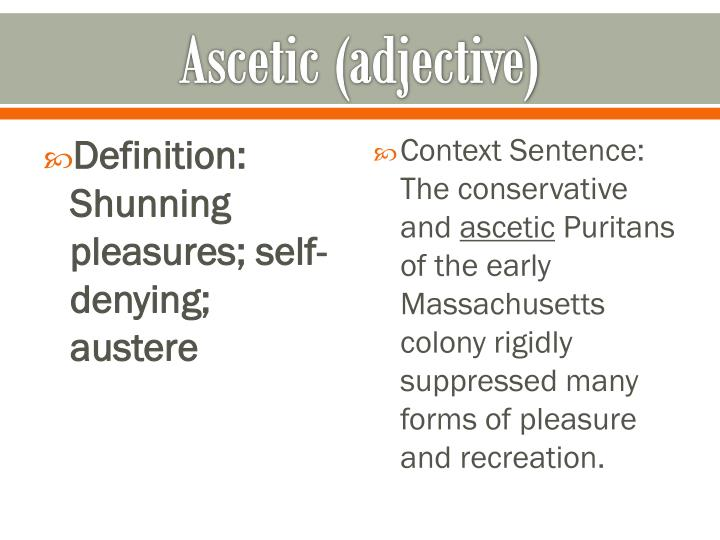 Ascetic (adjective)