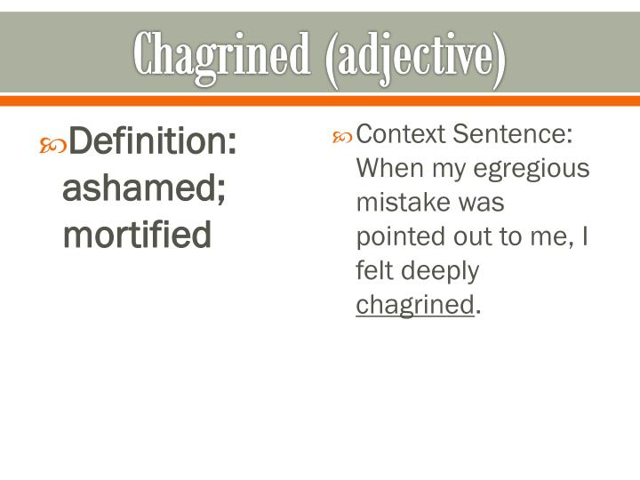 Chagrined (adjective)