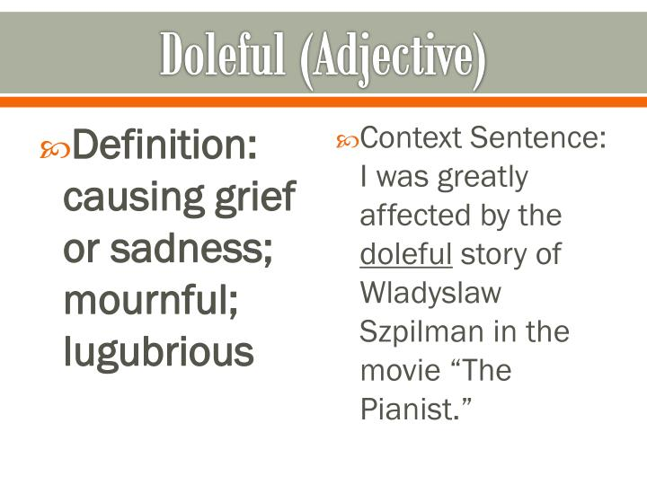 Doleful (Adjective)