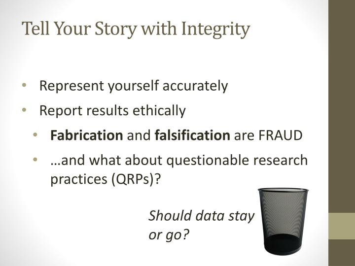 Tell Your Story with Integrity